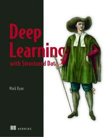 Mark Ryan: Deep Learning with Structured Data, Buch