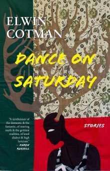Elwin Cotman: Dance on Saturday, Buch