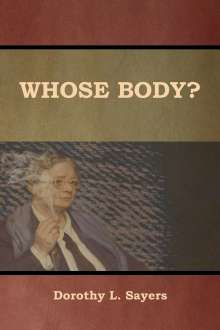 Dorothy L. Sayers: Whose Body?, Buch