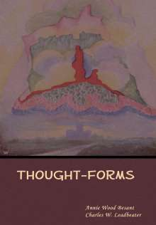 Annie Wood Besant: Thought-Forms, Buch