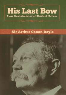 Sir Arthur Conan Doyle: His Last Bow, Buch