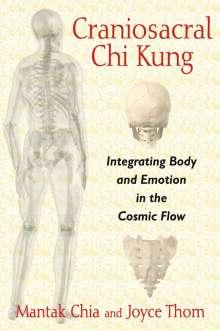 Mantak Chia: Craniosacral Chi Kung, Buch