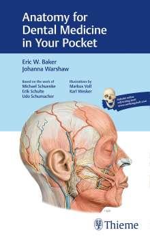 Eric W. Baker: Anatomy for Dental Medicine in Your Pocket, Buch