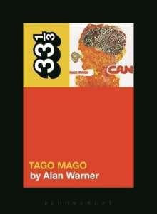 Alan Warner: Can's Tago Mago, Buch
