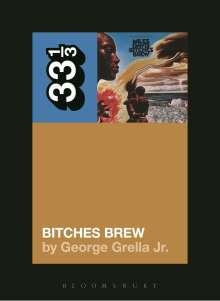 George Grella: Miles Davis' Bitches Brew, Buch