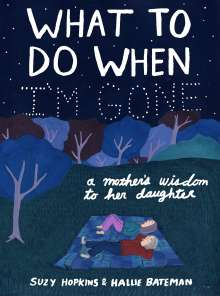 Suzy Hopkins: What to Do When I'm Gone, Buch
