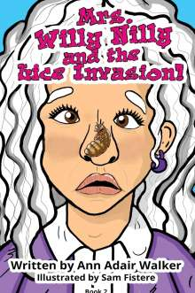 Ann Adair Walker: Mrs. Willy Nilly: The Lice Invasion, Buch