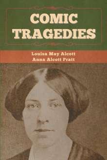 Louisa May Alcott: Comic Tragedies, Buch
