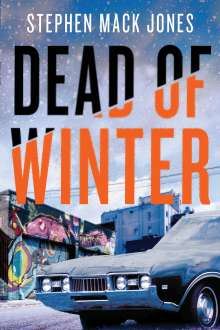 Stephen Mack Jones: Dead of Winter, Buch