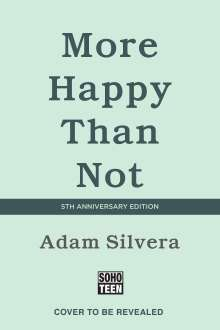 Adam Silvera: More Happy Than Not (Deluxe Edition), Buch