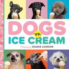Diana Lundin: Dogs vs. Ice Cream, Buch