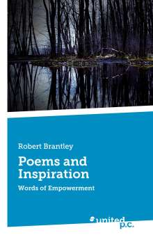Robert Brantley: Poems and Inspiration, Buch