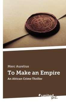 Merc Aurelius: To Make an Empire, Buch