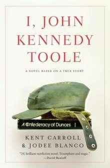 Jodee Blanco: I, John Kennedy Toole, Buch