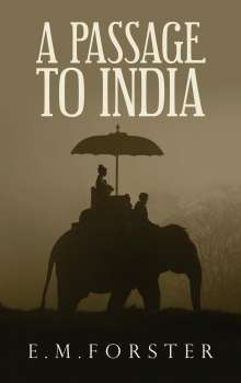 E. M. Forster: A Passage to India, Buch