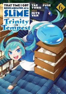 Tae Tono: That Time I Got Reincarnated as a Slime: Trinity in Tempest (Manga) 6, Buch