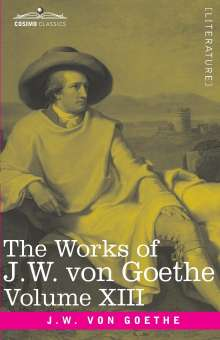 George Henry Lewes: The Works of J.W. von Goethe, Vol. XIII (in 14 volumes), Buch