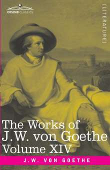 George Henry Lewes: The Works of J.W. von Goethe, Vol. XIV (in 14 volumes), Buch