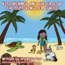 Bryan Porter: Kit Dreamer and the Case of the Suffering Sea Turtle, Buch