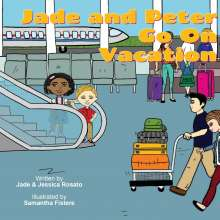 Jessica Rosato: Jade and Peter Go On Vacation, Buch