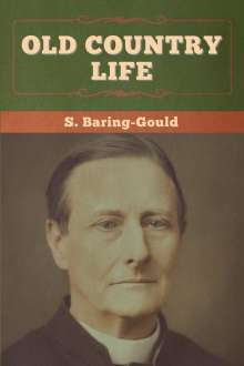 S. Baring-Gould: Old Country Life, Buch