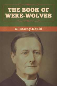 S. Baring-Gould: The Book of Were-Wolves, Buch
