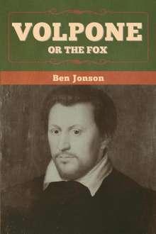 Ben Jonson: Volpone; Or The Fox, Buch