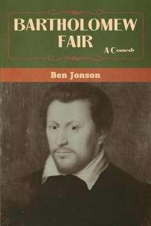 Ben Jonson: Bartholomew Fair, Buch