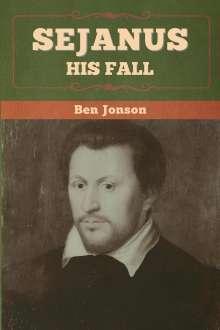 Ben Jonson: Sejanus, Buch