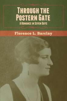 Florence L. Barclay: Through the Postern Gate, Buch