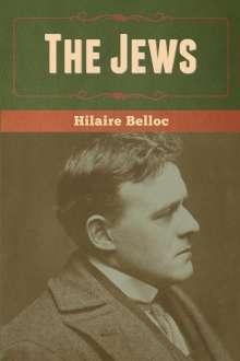 Hilaire Belloc: The Jews, Buch