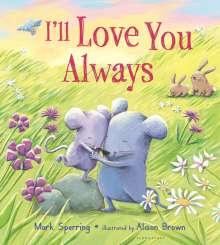 I'll Love You Always, Buch