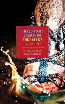 Eve Babitz: I Used to Be Charming, Buch