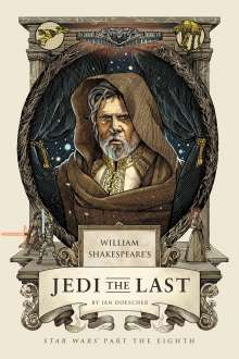 Ian Doescher: William Shakespeare's Jedi the Last, Buch