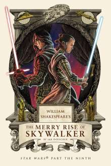 Ian Doescher: William Shakespeare's the Merry Rise of Skywalker: Star Wars Part the Ninth, Buch