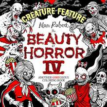 Alan Robert: The Beauty of Horror 4: Creature Feature Coloring Book, Buch