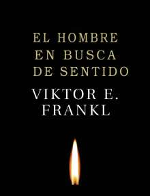 Viktor E. Frankl: El Hombre en Busca de Sentido, Buch