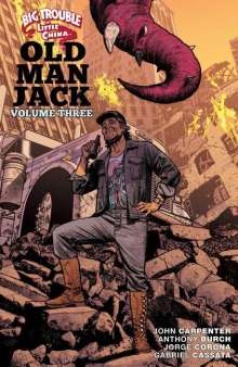 Anthony Burch: Big Trouble in Little China: Old Man Jack Vol. 3, Buch