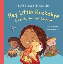 Buffy Sainte-Marie: Hey Little Rockabye: A Lullaby for Pet Adoption, Buch