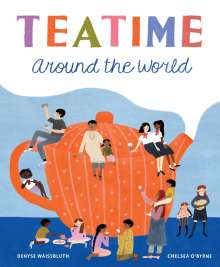 Denyse Waissbluth: Teatime Around the World, Buch