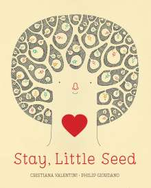 Cristiana Valentini: Stay, Little Seed, Buch