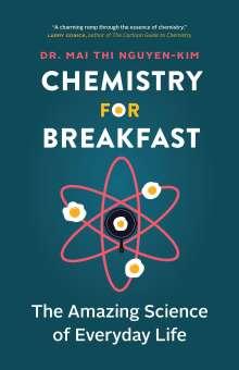 Mai Thi Nguyen-Kim: Chemistry for Breakfast, Buch