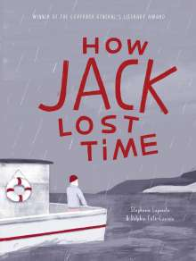 Stéphanie Lapointe: How Jack Lost Time, Buch