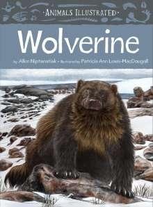 Allen Niptanatiak: Animals Illustrated: Wolverine, Buch