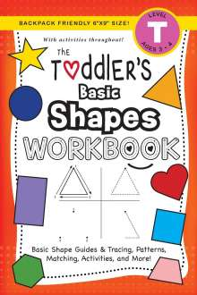 Lauren Dick: The Toddler's Basic Shapes Workbook, Buch