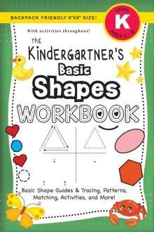 Lauren Dick: The Kindergartner's Basic Shapes Workbook, Buch