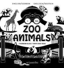 Lauren Dick: I See Zoo Animals, Buch