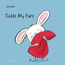 Jörg Mühle: Tickle My Ears, Buch