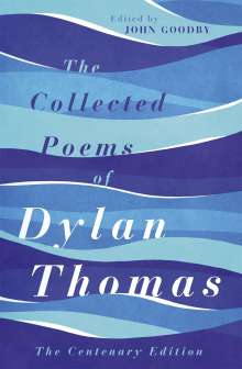Dylan Thomas: The Collected Poems of Dylan Thomas, Buch