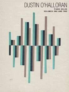Dustin O'Halloran: Dustin O'Halloran: Piano Solos - Volumes 1 & 2, Noten
